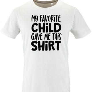 my favourite child gave my this shirt